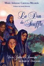 Marie-Johanne CROTEAU-MEUROIS : Le Don du Souffle